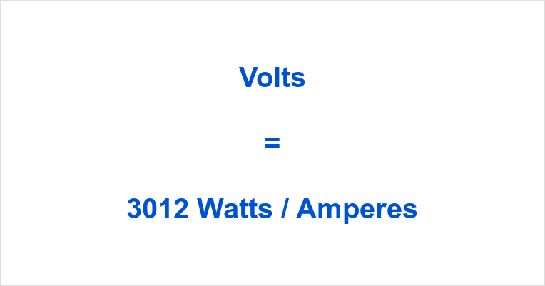 3012 Watts to Volts