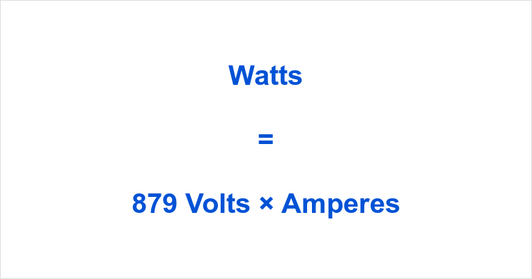 879 Volts to Watts