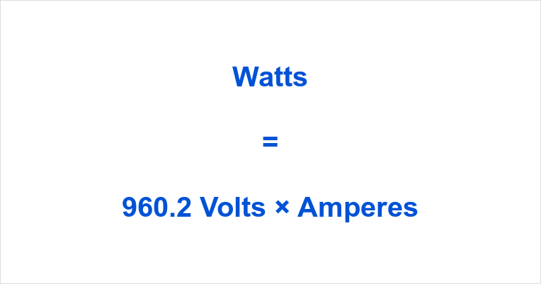 960.2 Volts to Watts